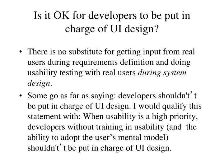 Is it OK for developers to be put in charge of UI design?