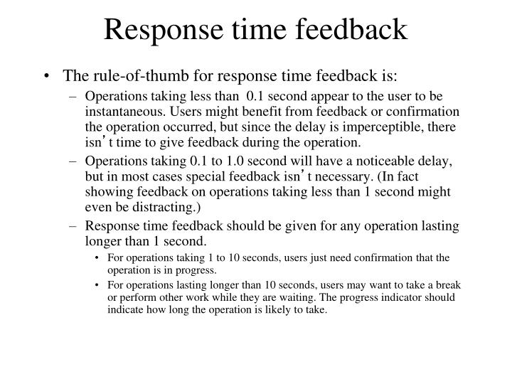Response time feedback