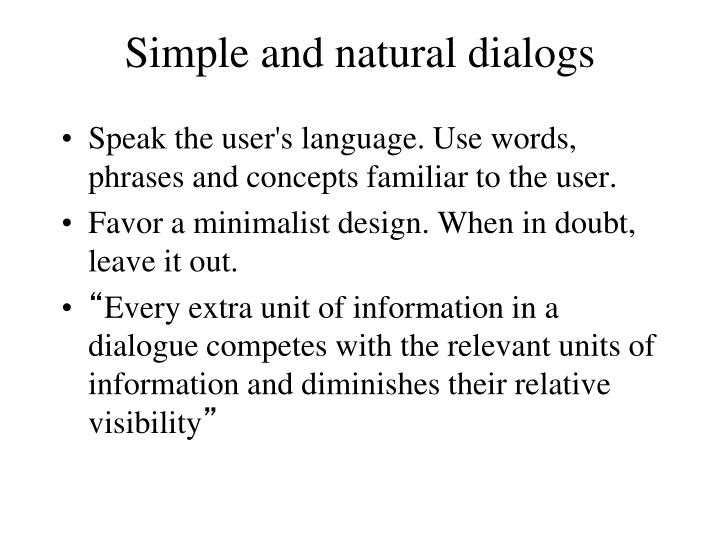 Simple and natural dialogs