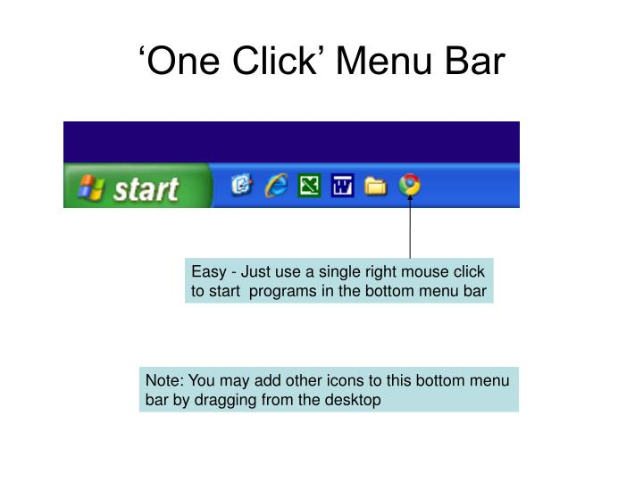 'One Click' Menu Bar