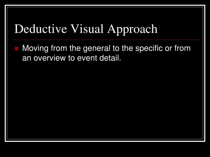 Deductive Visual Approach