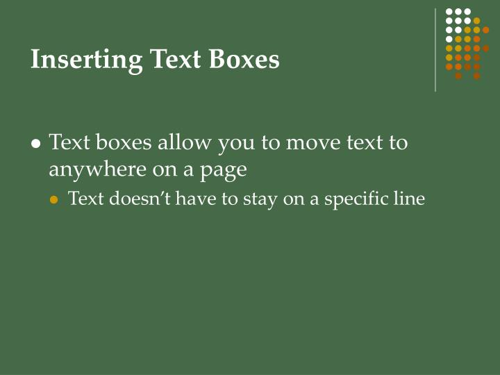 Inserting Text Boxes