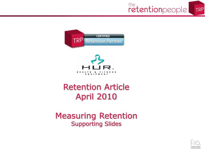 Retention Article