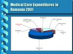 medical care expenditures in romania 2001