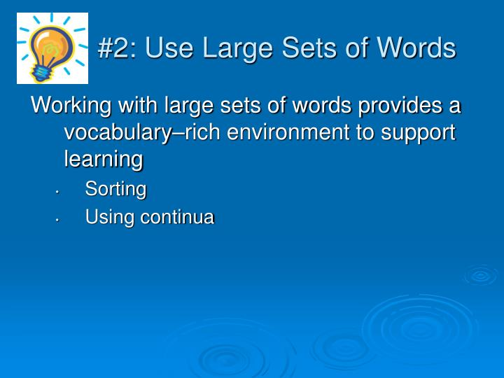 #2: Use Large Sets of Words