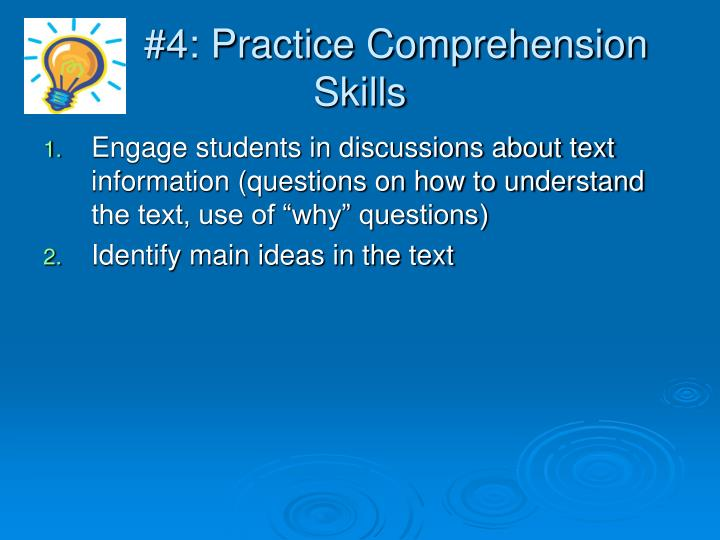 #4: Practice Comprehension Skills