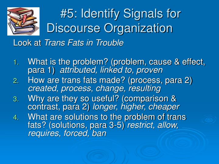 #5: Identify Signals for Discourse Organization