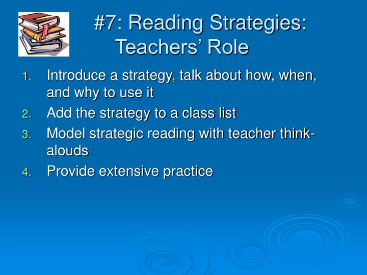 #7: Reading Strategies: Teachers' Role