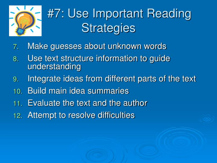 #7: Use Important Reading Strategies