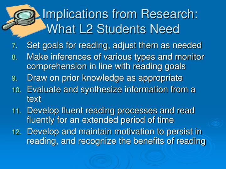 Implications from Research: What L2 Students Need