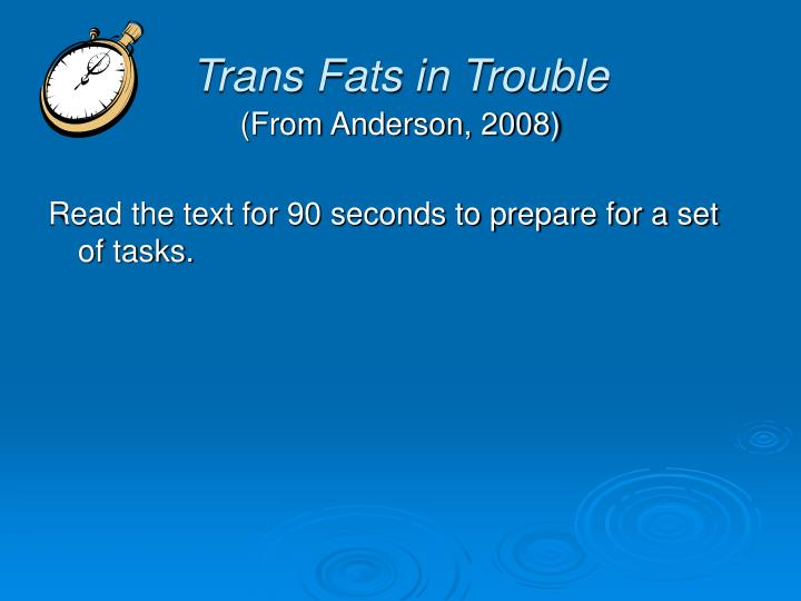 Trans Fats in Trouble