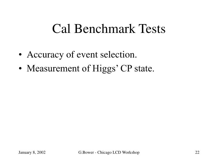 Cal Benchmark Tests
