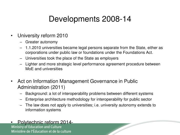Developments 2008-14