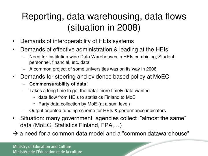 Reporting, data warehousing, data flows