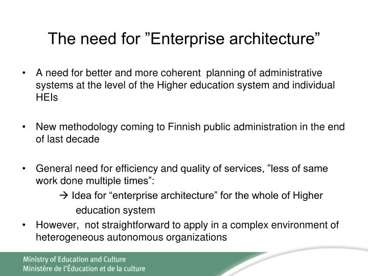 "The need for ""Enterprise architecture"""