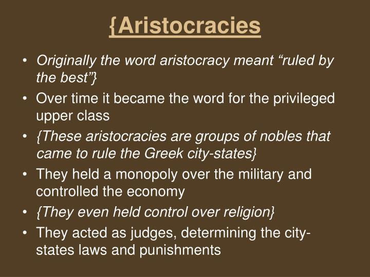 {Aristocracies