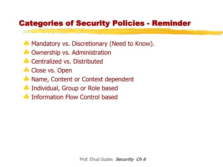 Categories of Security Policies - Reminder