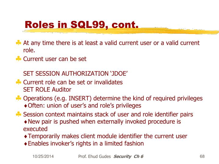 Roles in SQL99, cont.