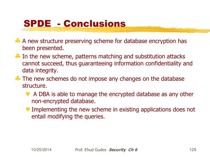 SPDE  - Conclusions