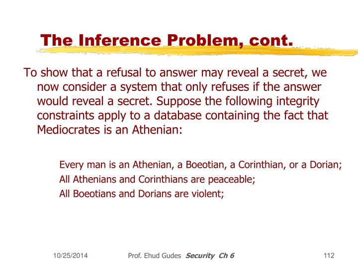 The Inference Problem, cont.