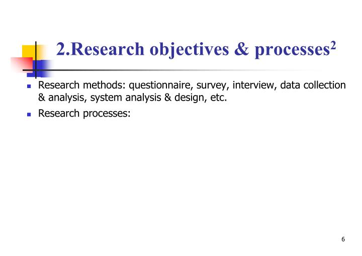 2.Research objectives & processes