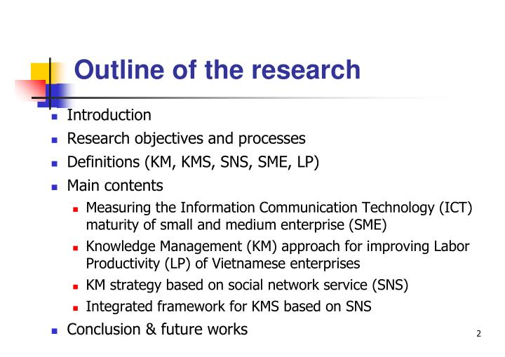 Outline of the research