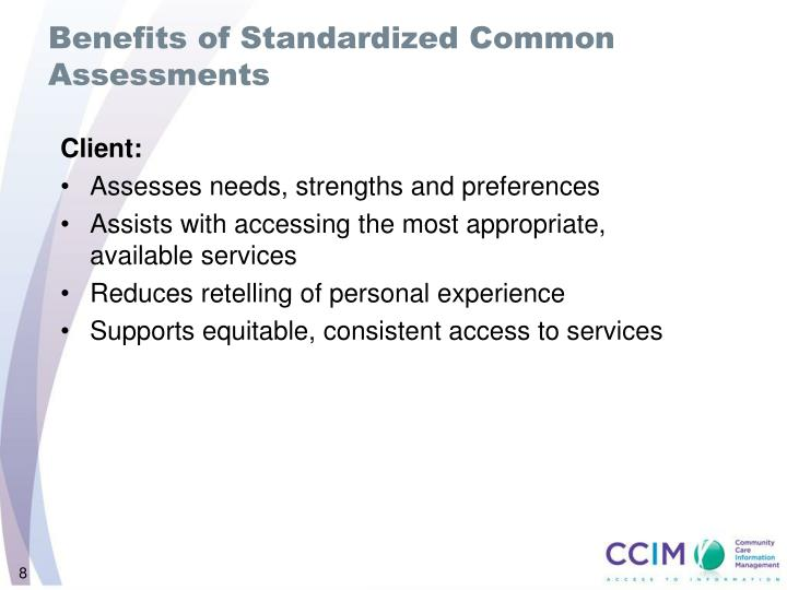 Benefits of Standardized Common Assessments