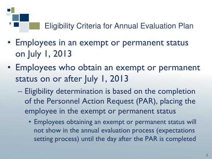 Eligibility Criteria for Annual Evaluation Plan