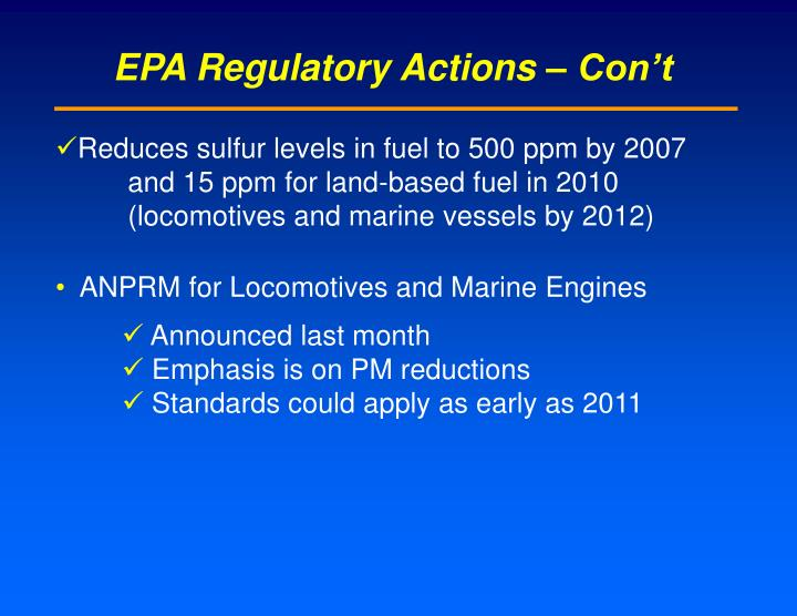 EPA Regulatory Actions – Con't