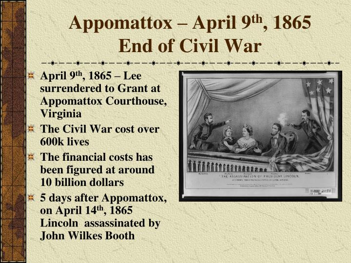 Appomattox – April 9