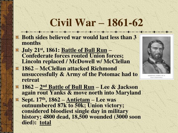 Civil War – 1861-62