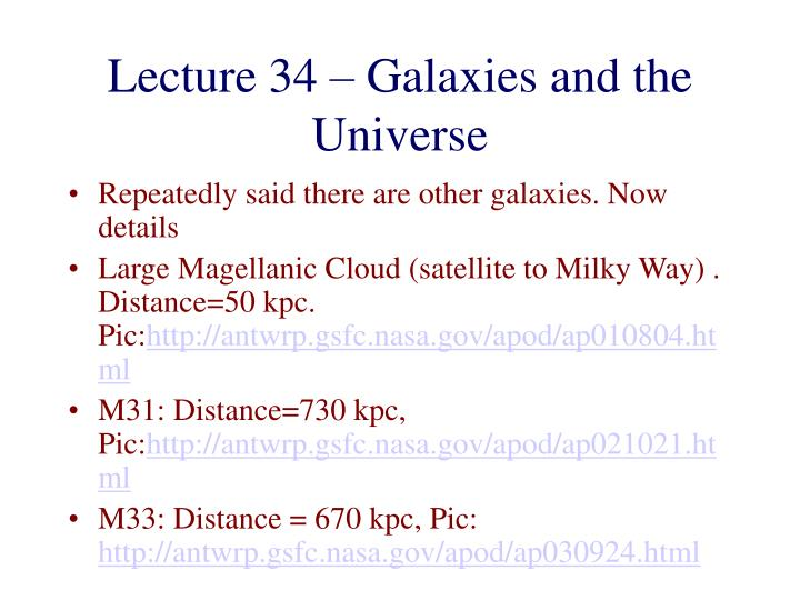 Lecture 34 – Galaxies and the Universe