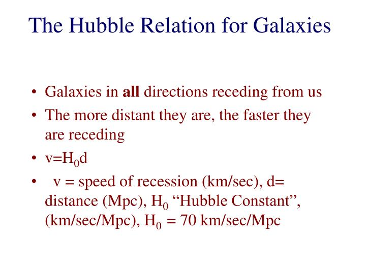 The Hubble Relation for Galaxies