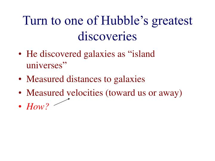 Turn to one of Hubble's greatest discoveries