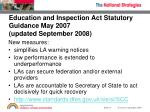 education and inspection act statutory guidance may 2007 updated september 2008