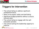 triggers for intervention