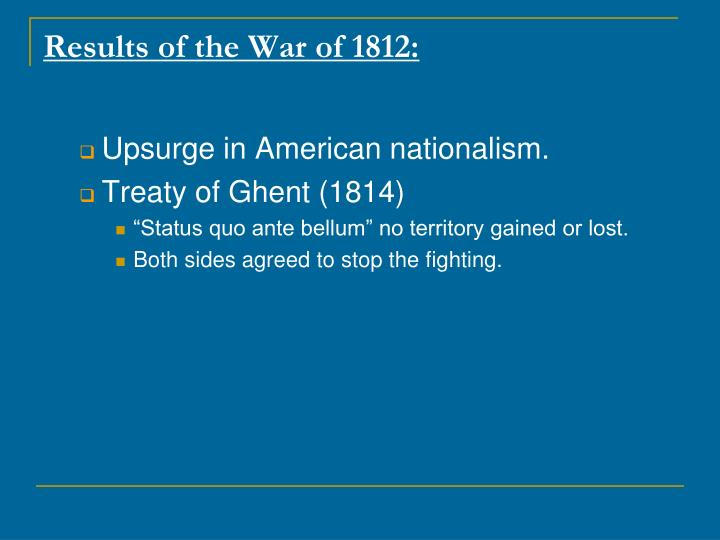 Results of the War of 1812: