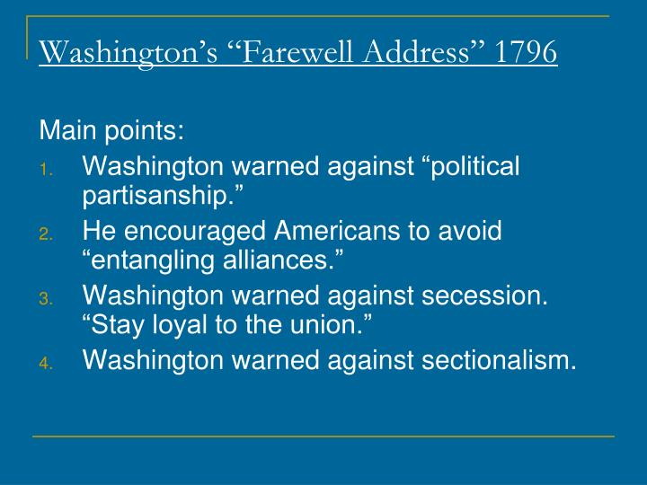 "Washington's ""Farewell Address"" 1796"