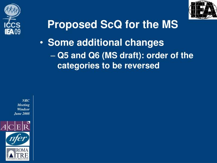 Proposed ScQ for the MS