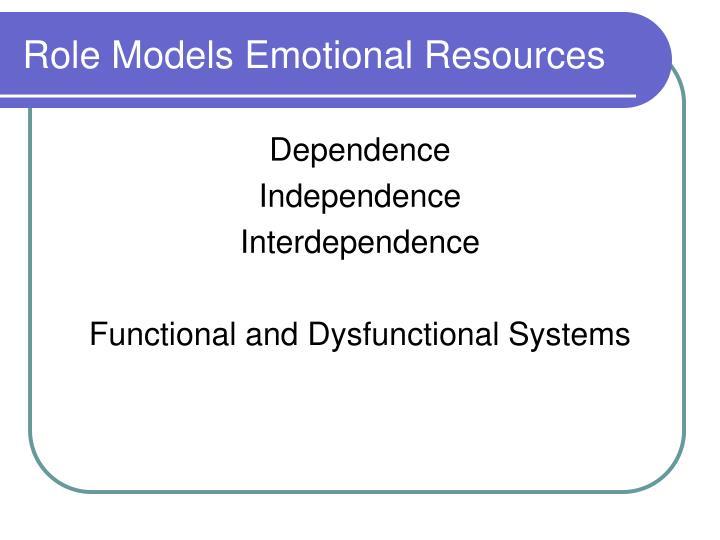 Role Models Emotional Resources