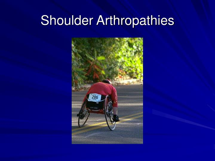Shoulder Arthropathies