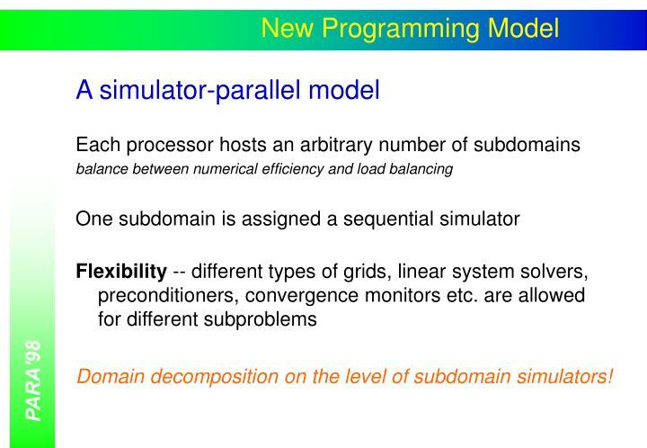 New Programming Model