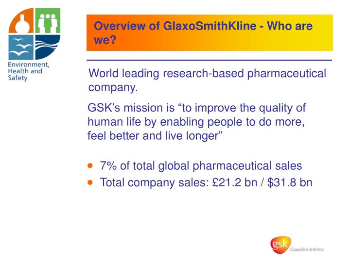 Overview of GlaxoSmithKline - Who are we?
