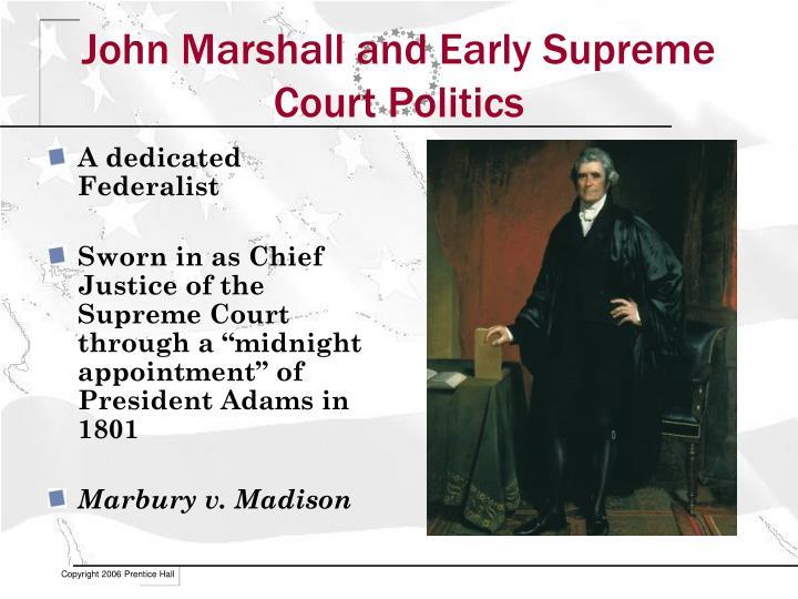 John Marshall and Early Supreme Court Politics