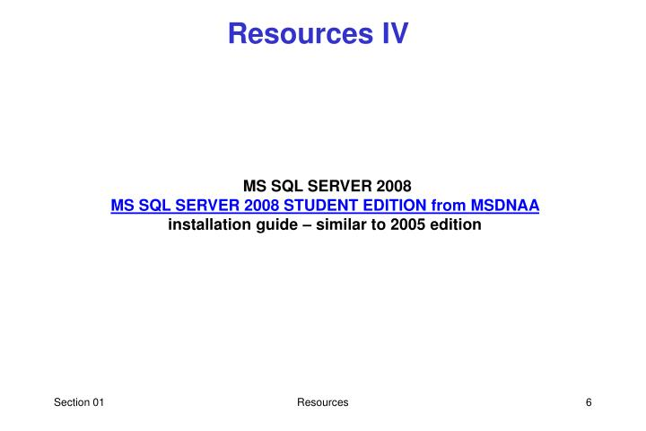 Resources IV
