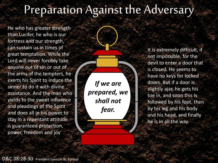 Preparation Against the Adversary