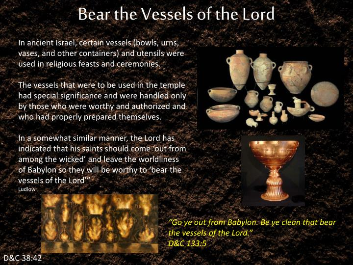 Bear the Vessels of the Lord
