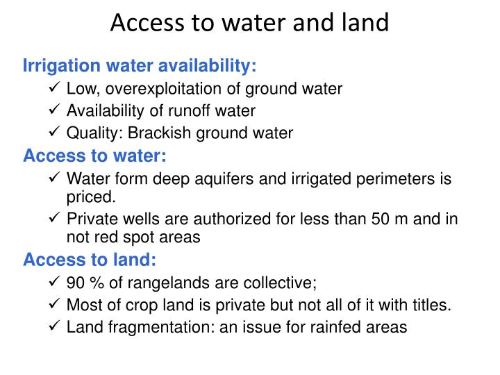 Access to water and land