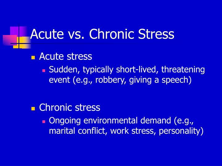 Acute vs. Chronic Stress