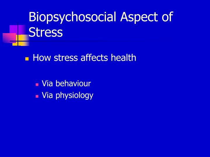 Biopsychosocial Aspect of Stress